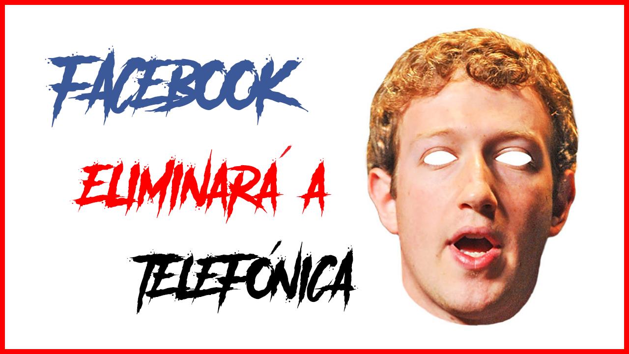 Facebook Eliminará A Telefónica