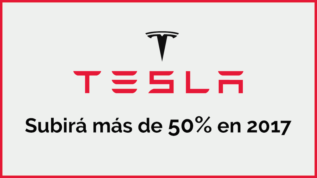 Tesla Motors Subirá Más De 50% En 2017