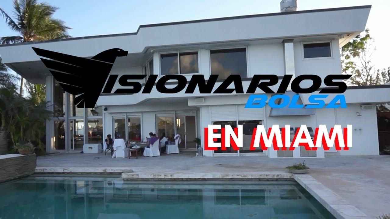 Visionarios Bolsa: Evento Presencial En Miami! Cap 2 Por Qué Venir A Miami Y Vivirlo En Una Mansión!