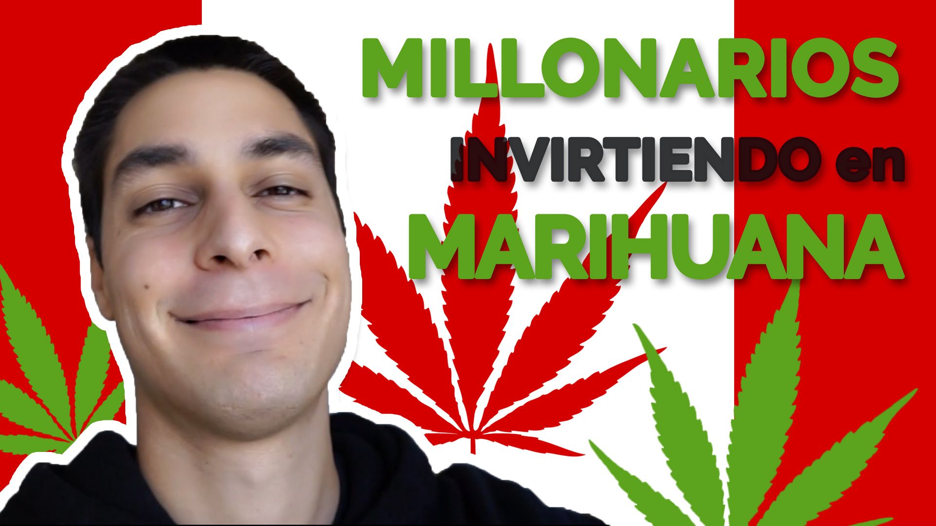 Cómo Hacerse MILLONARIO INVIRTIENDO En CANNABIS ► Ganar Dinero Con MARIHUANA