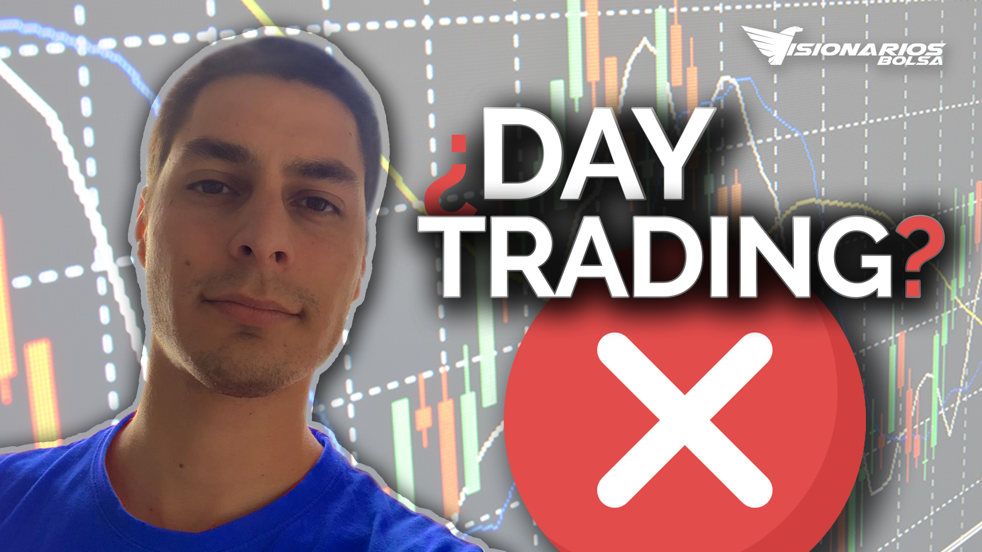 Day Trading || 5 Motivos Por Los Que NO Operar Intraday