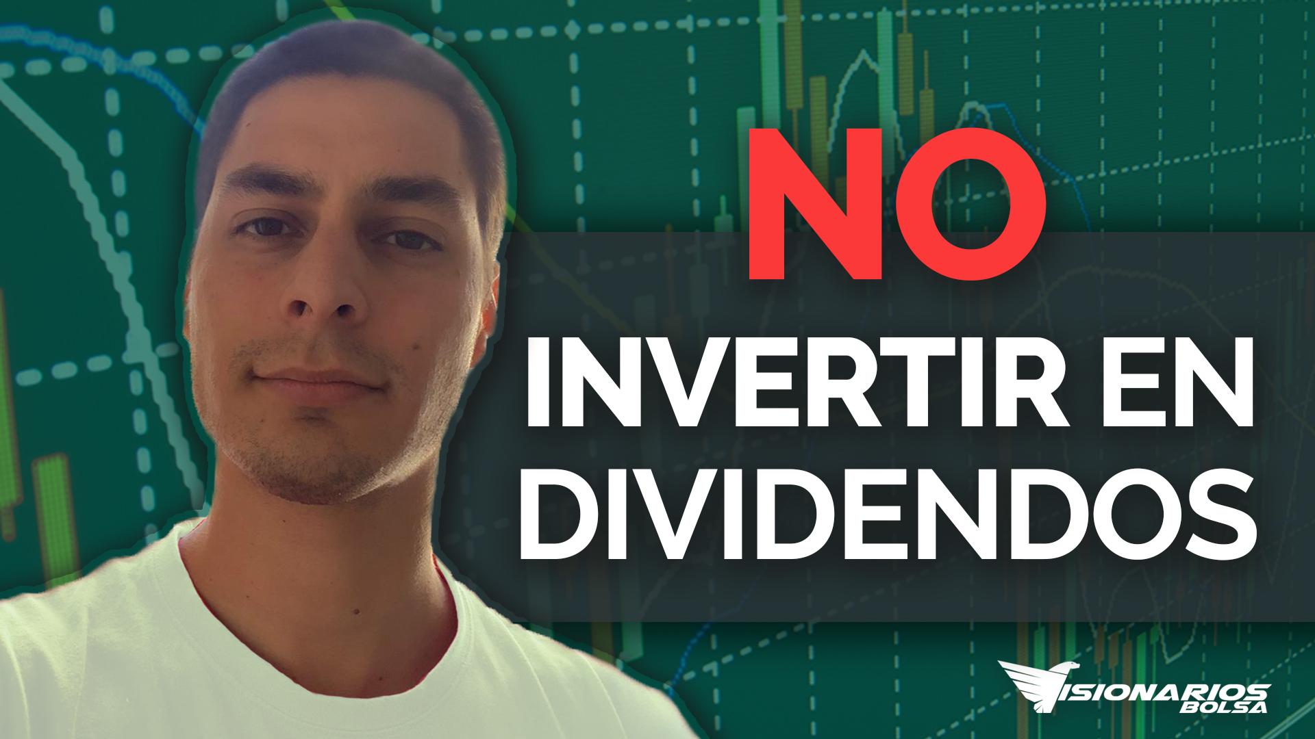 2 Cosas Que NO Sabes Sobre Invertir Por El Dividendo