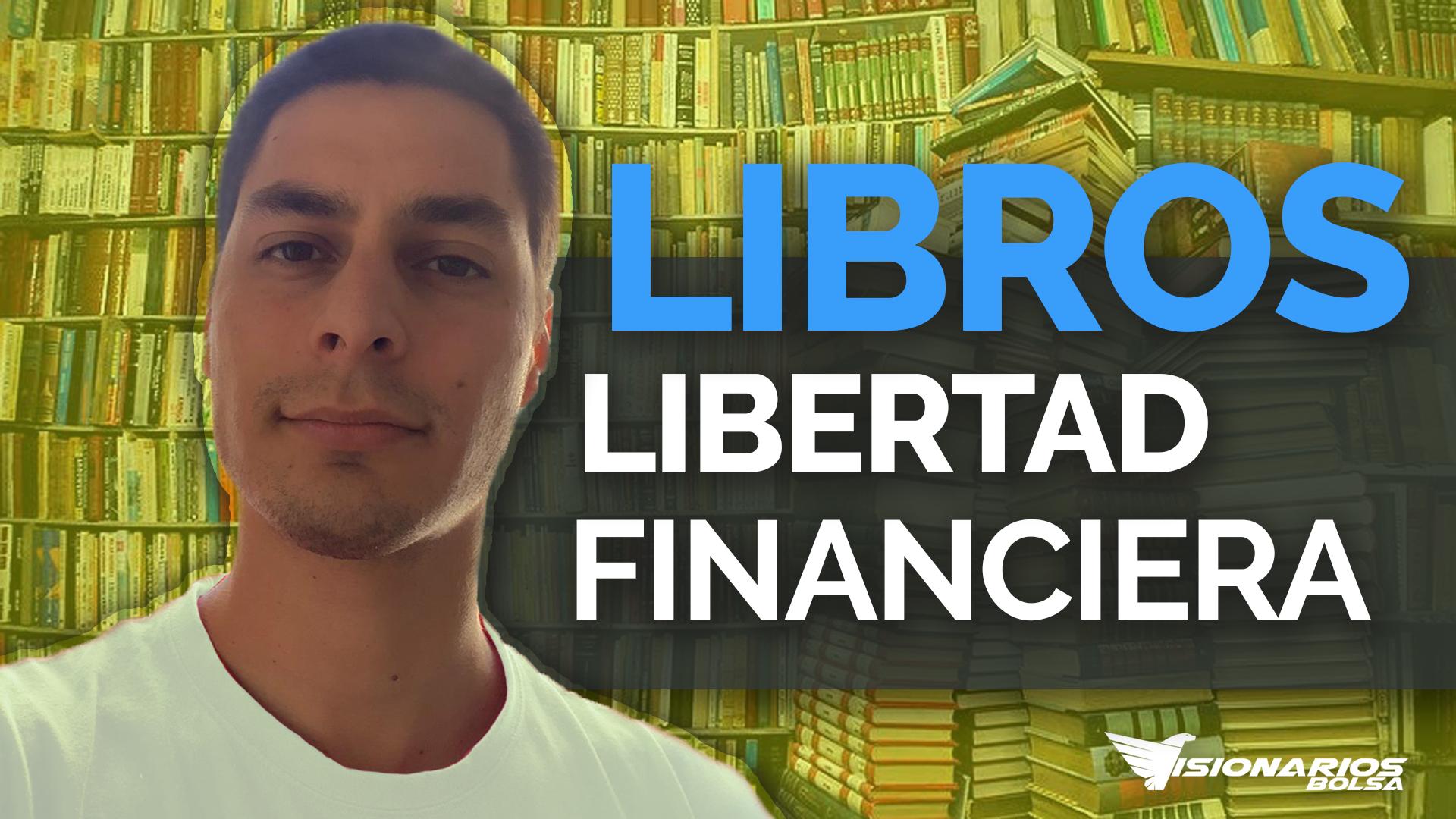 Mejores Libros Sobre Libertad Financiera