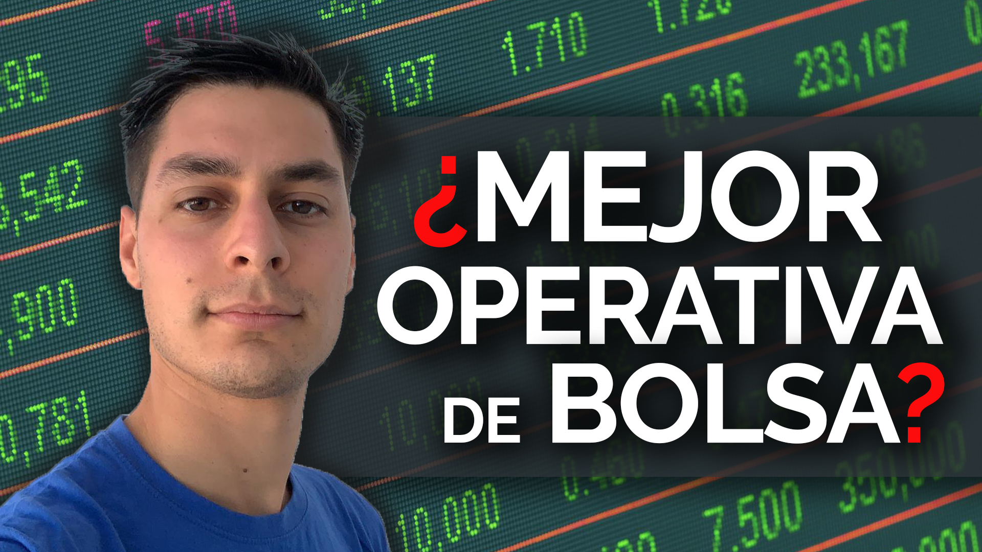 ¿Cuál Es La Mejor Operativa De Bolsa?