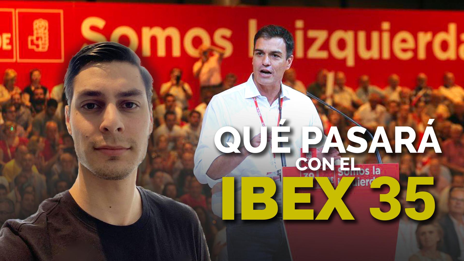 PSOE Gana Las ELECCIONES, ¿Qué Pasará Con El IBEX 35?