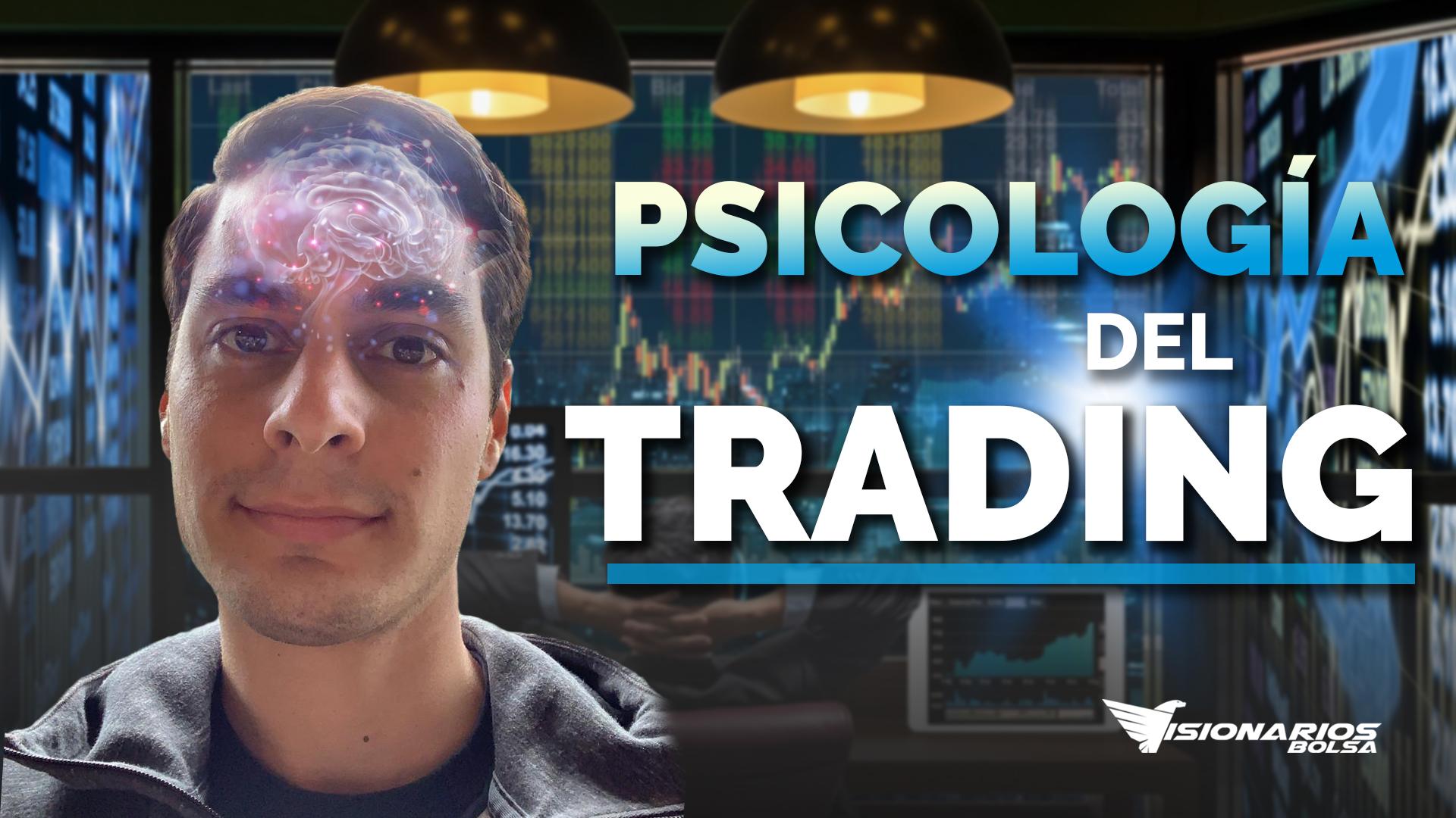 Lo Que No Sabes De La Psicología De Trading