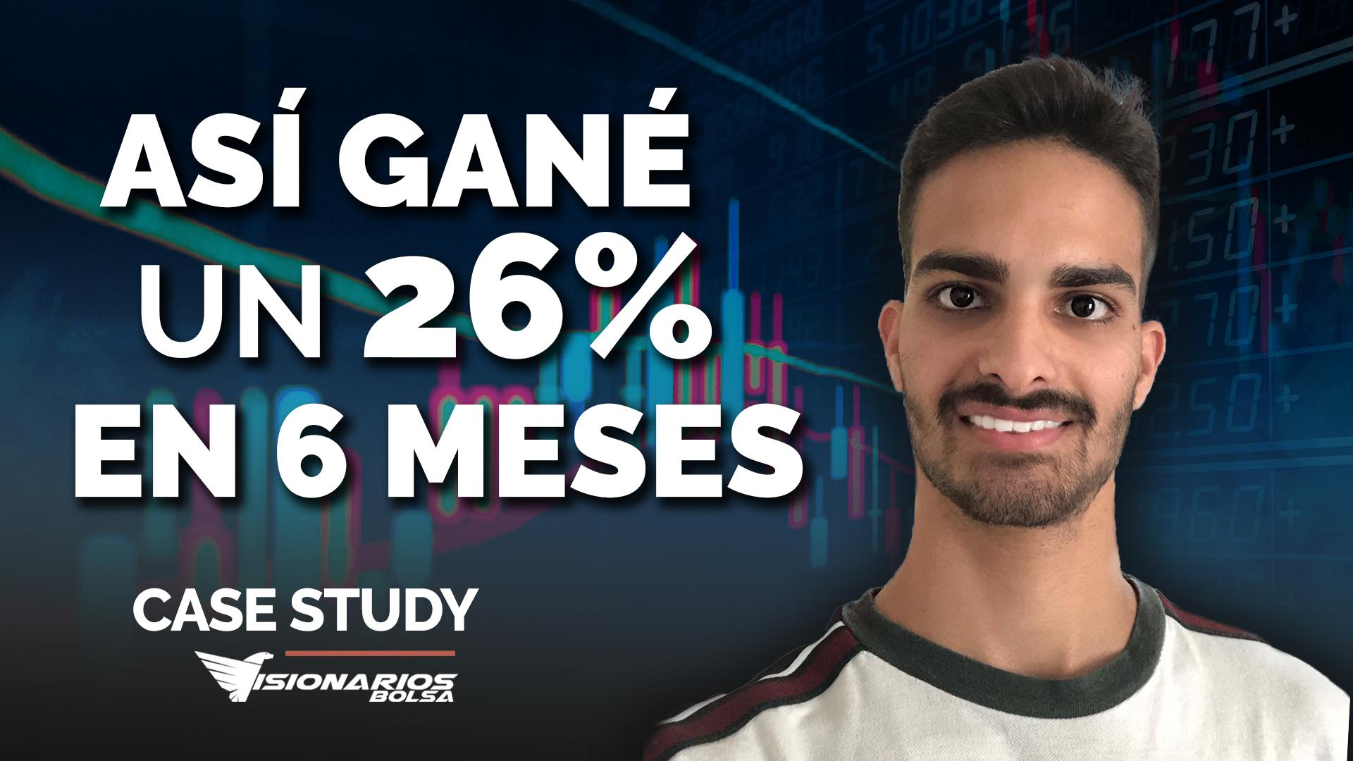 Cómo Ganar Un 26% En 6 Meses || Case Study ZS
