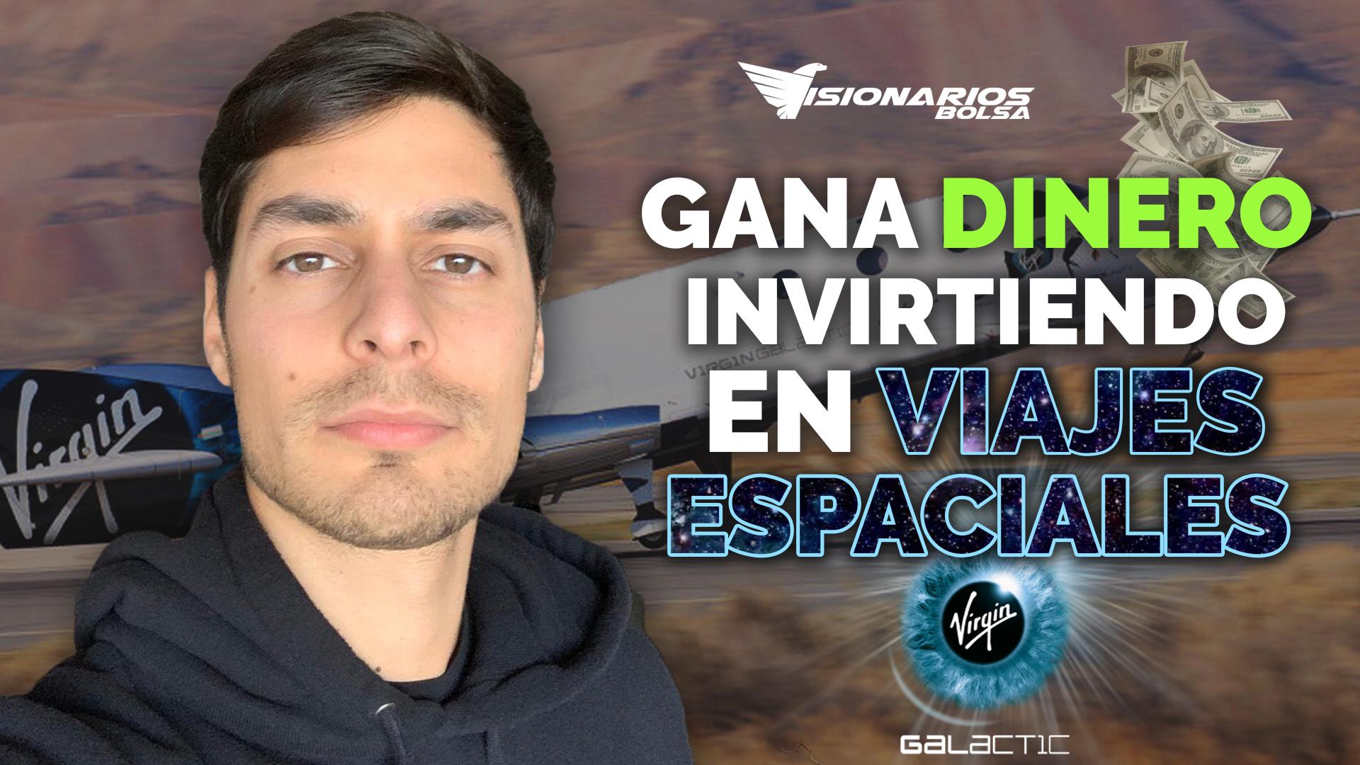 Me Haré MILLONARIO Invirtiendo En Viajes Espaciales > INVERTIR En Virgin Galactic