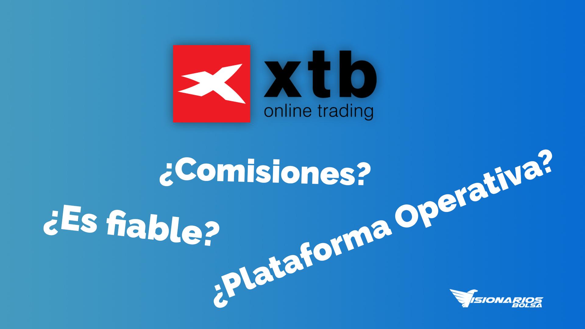Opiniones XTB, El Mejor BROKER Para Invertir Con CFDs