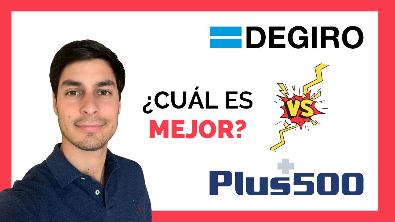 Comparativa De Brokers -> Plus 500 Vs DeGiro, ¿Cuál Es Mejor?
