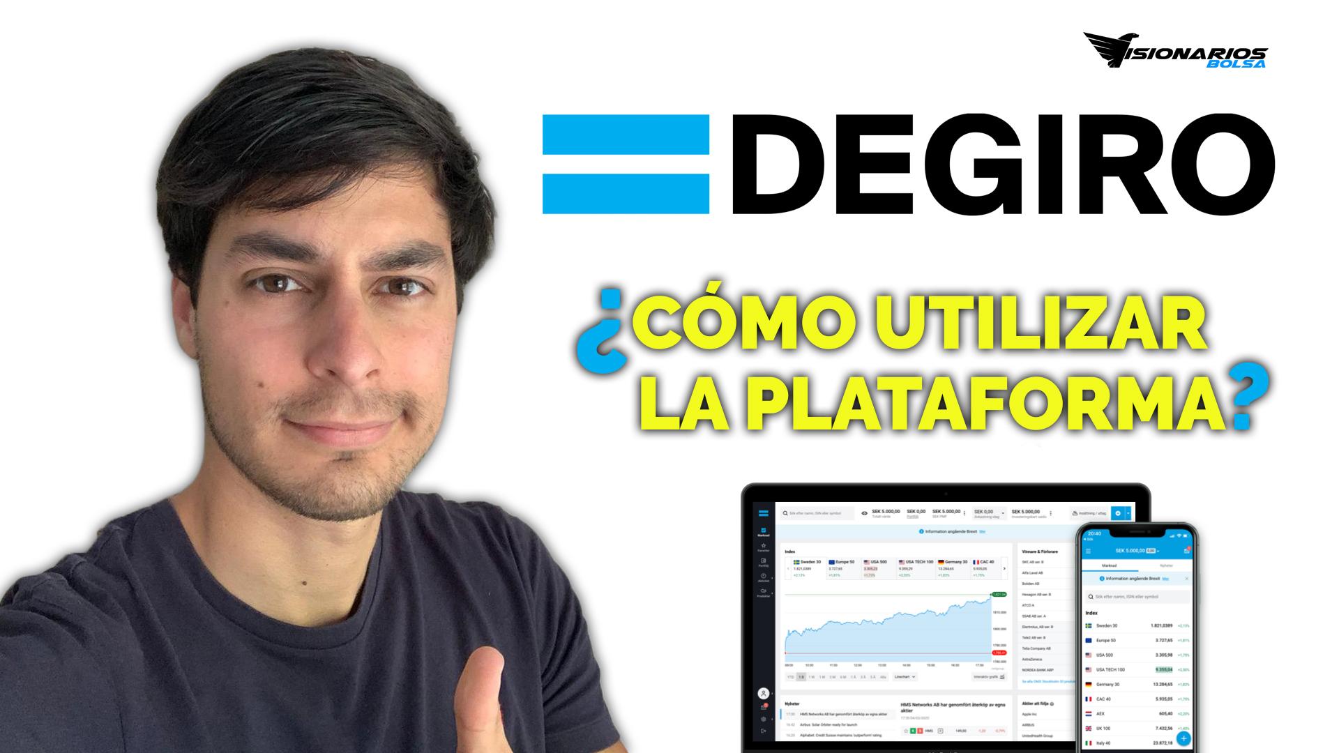¿Como Manejar La Plataforma De DeGiro?