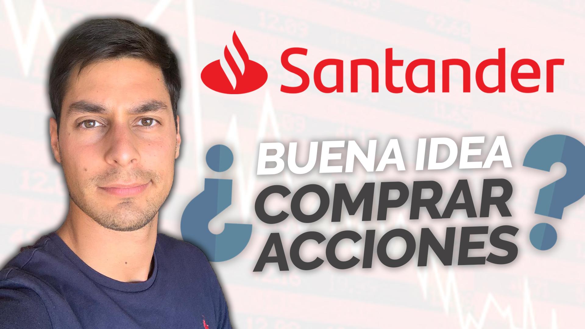 Análisis Banco Santander, ¿Buena Inversión?