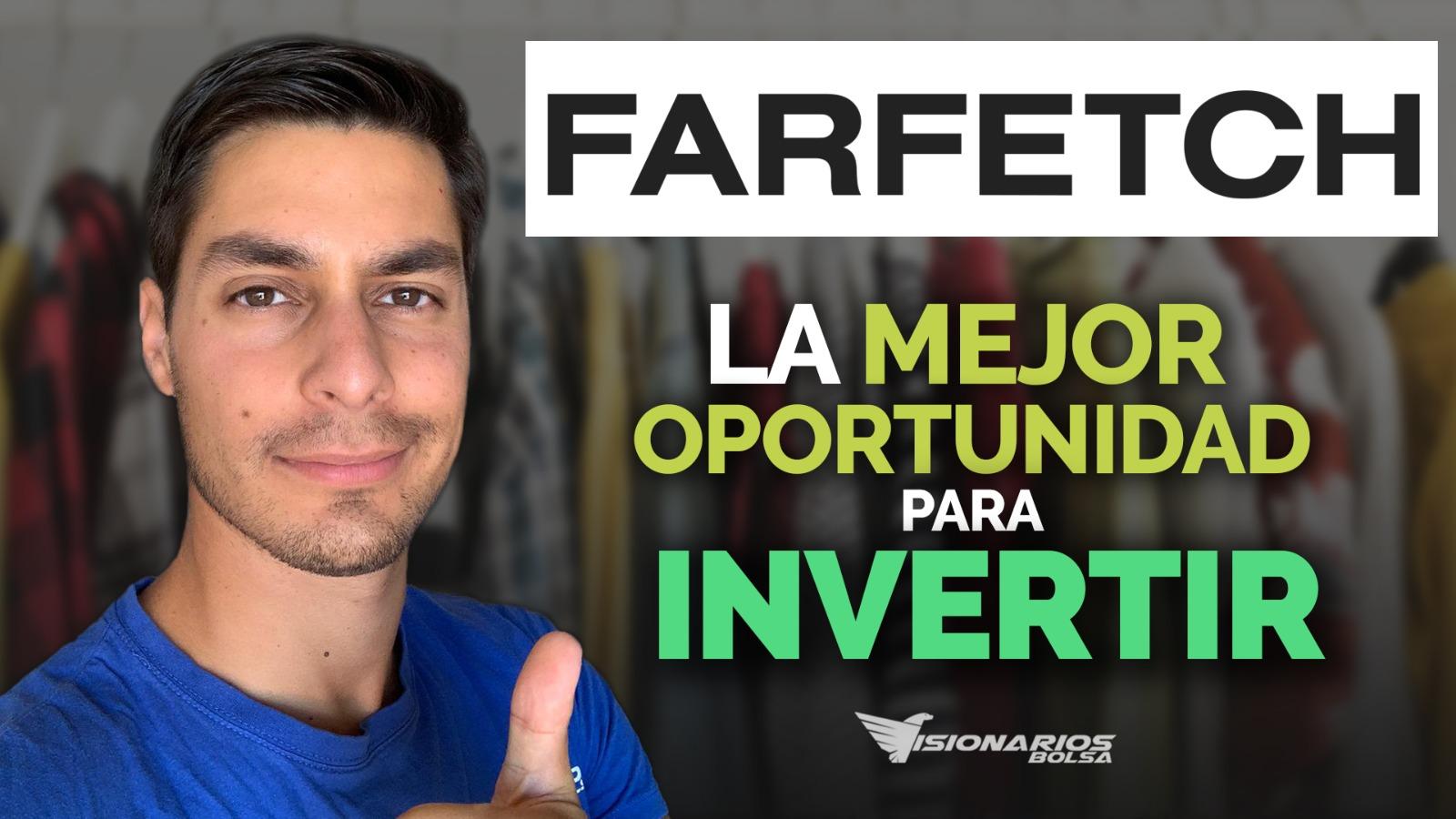 Análisis Farfetch, Esta Empresa Tiene Mucho Potencial