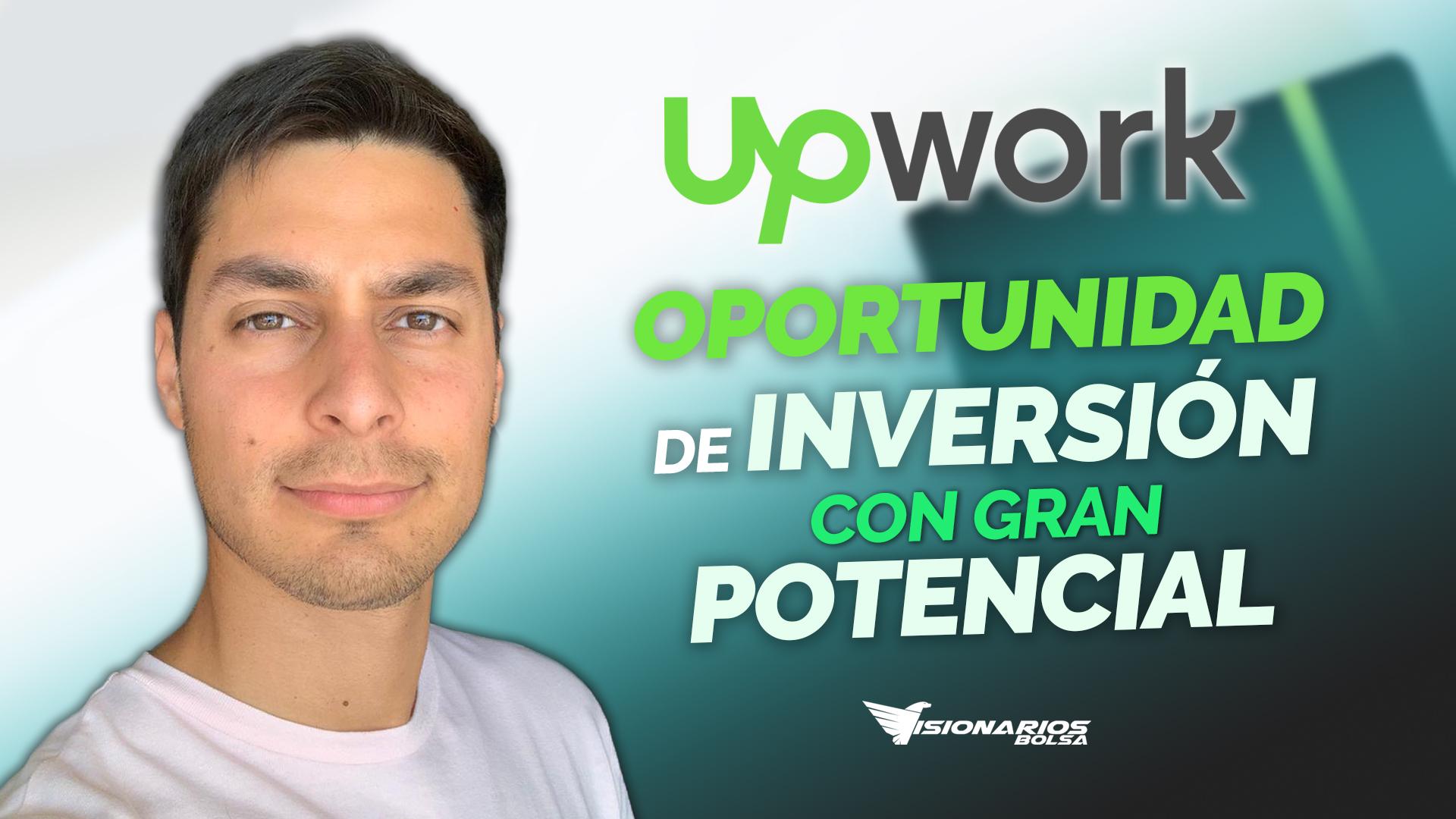 Análisis UPWK | Esta Empresa Seguirá Subiendo