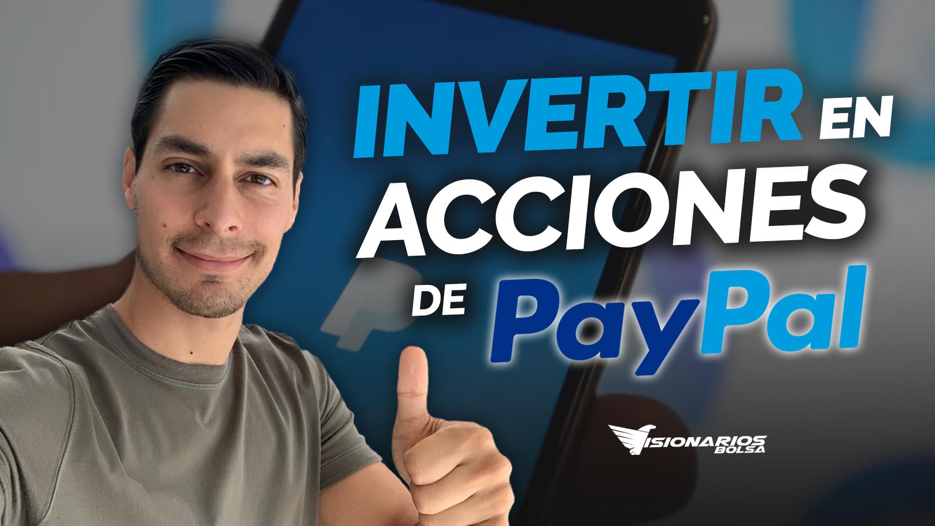 Invertir En Acciones De PayPal | Análisis Técnico Y Fundamental