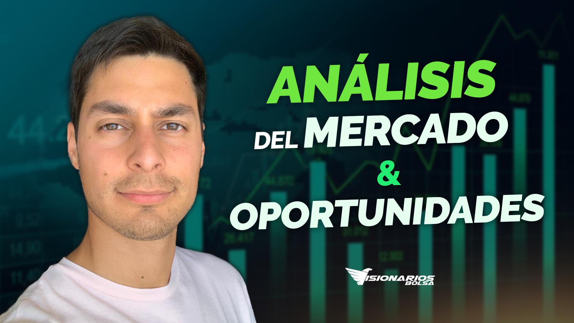 Análisis Del Mercado Y Mejores Oportunidades De Inversión
