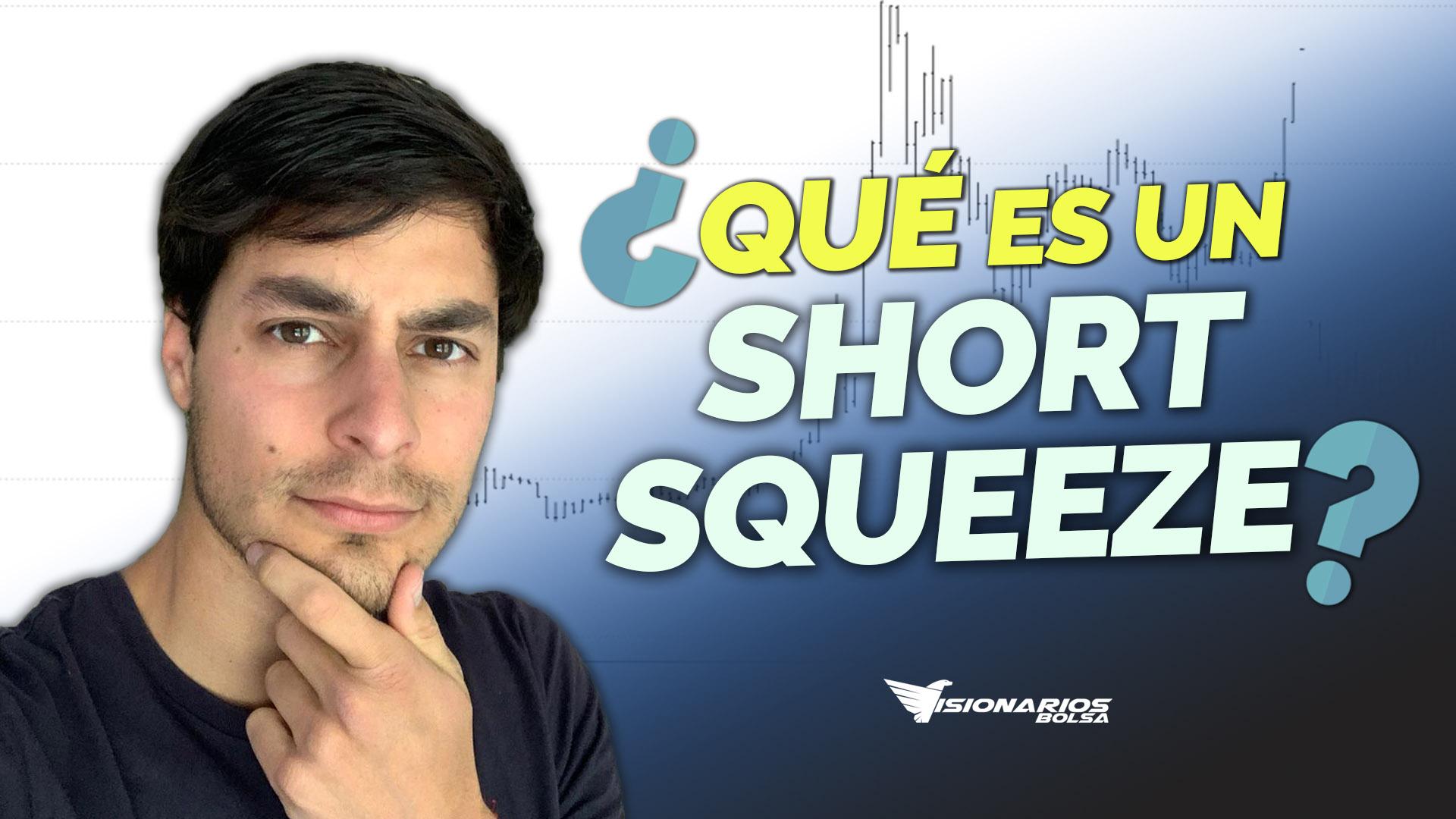 ¿Qué Es El Short Squeeze? Riesgos De Vender En Corto