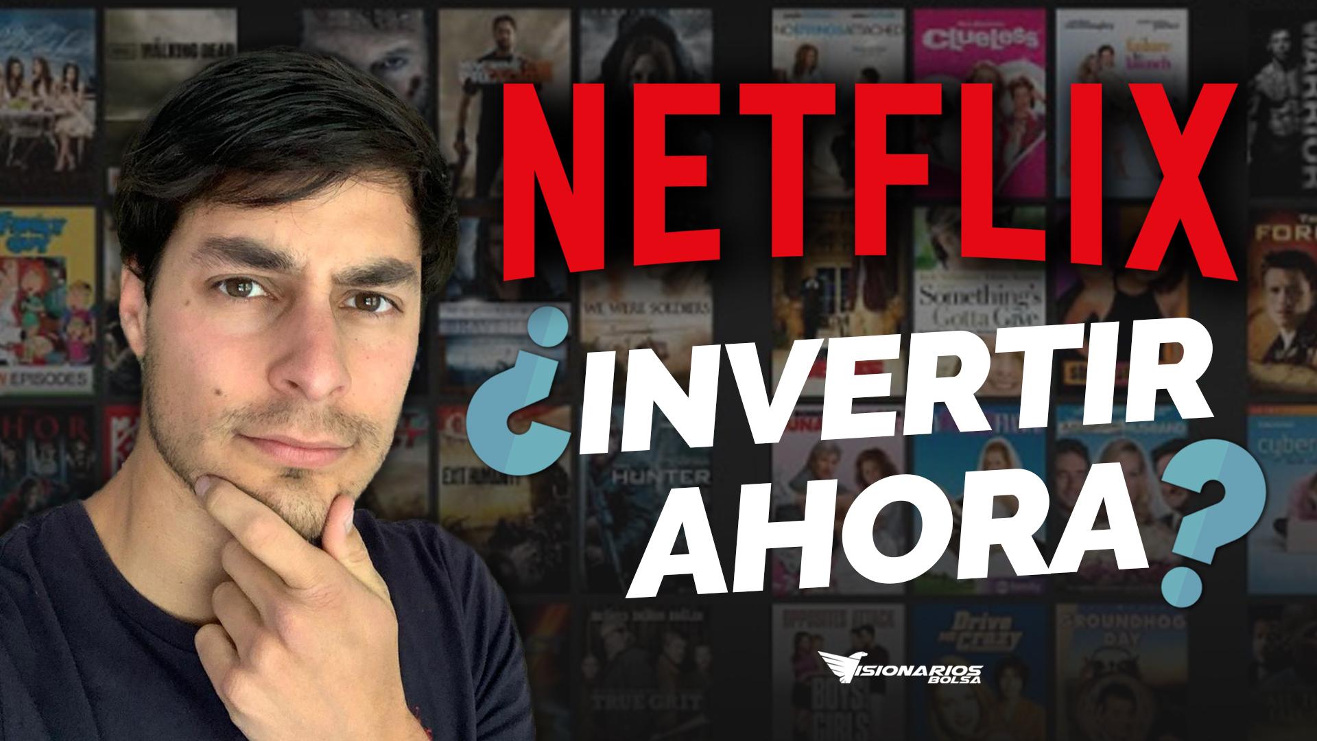 ¿Comprar Acciones De Netflix Ahora Que Ha Bajado?
