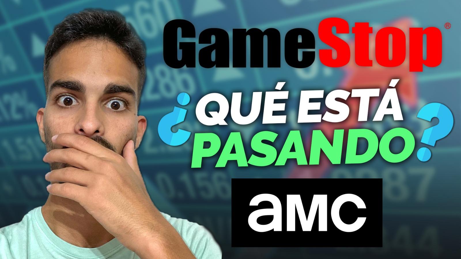 ¡Las Acciones De GAMESTOP Y AMC Vuelven A Sus TRECE! ¿Tendremos Otro SHORT SQUEEZE?